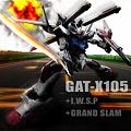 GAT-X105+I.W.S.P+GRAND SLAM